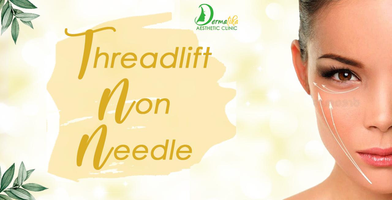 Threadlift Non Needle